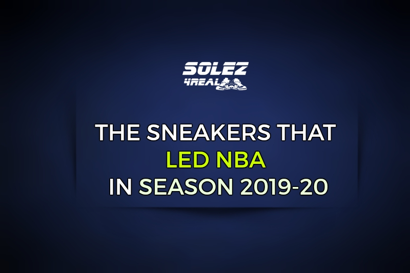 Sneakers that Led NBA in Season 2019-20