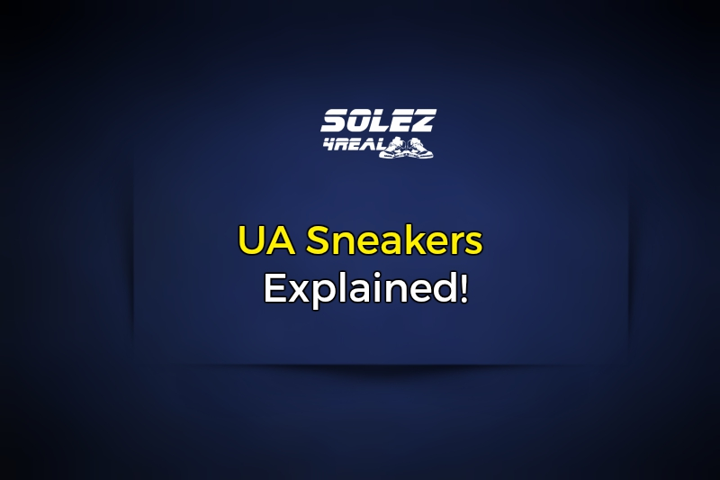 What are UA Sneakers?